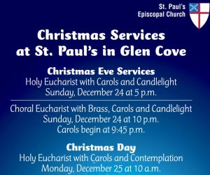 Christmas Services at St. Paul's in Glen Cove